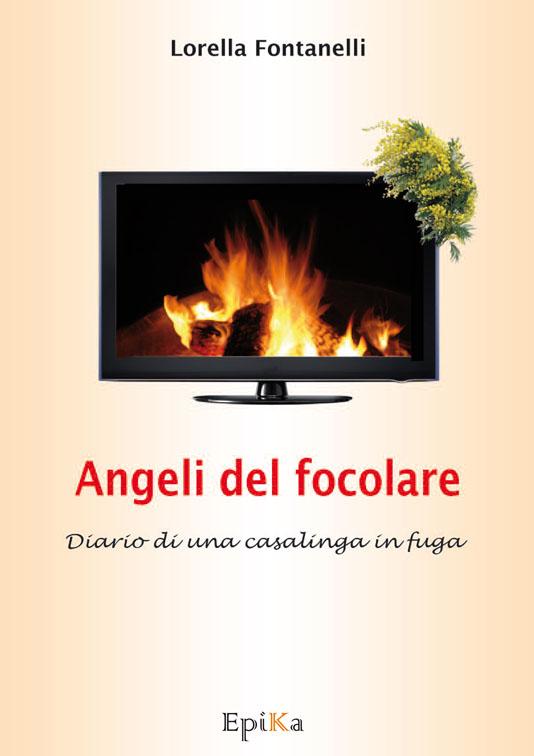 Angeli del Focolare - Lorella Fontanelli