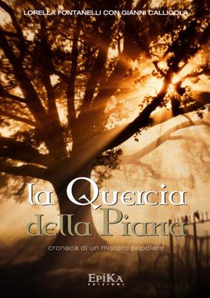 La Quercia della piana - Lorella Fontanelli