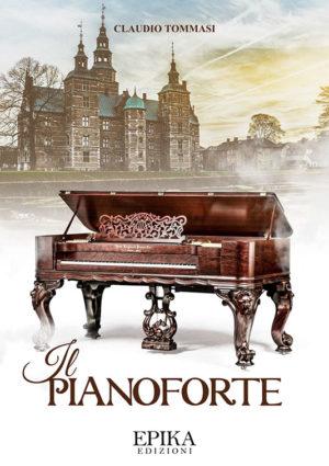 Il pianoforte - Claudio Tommasi