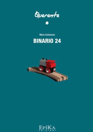 Binario 24 - Mario Schiavone
