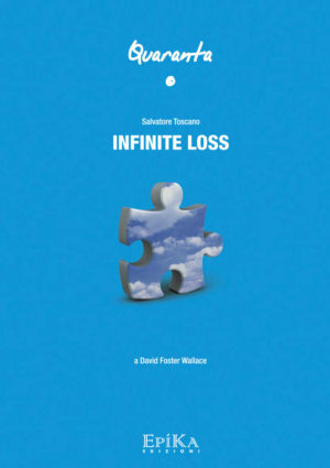 Infinite loss - Salvatore Toscano