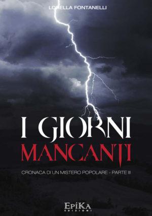 I Giorni Mancanti - Lorella Fontanelli