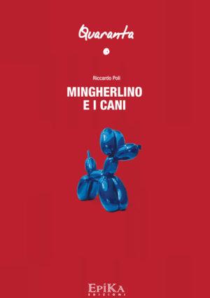 Mingherlino e i cani - Riccardo Poli