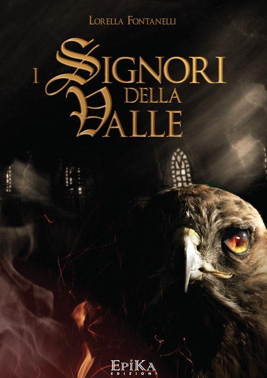 I Signori della Valle - Lorella Fontanelli