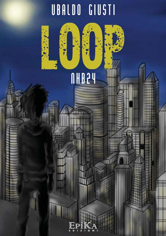 LOOP - Ubaldo Giusti
