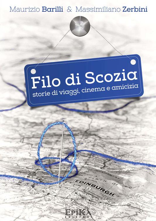 Filo di Scozia - Maurizio Barilli & Massimiliano Zerbini