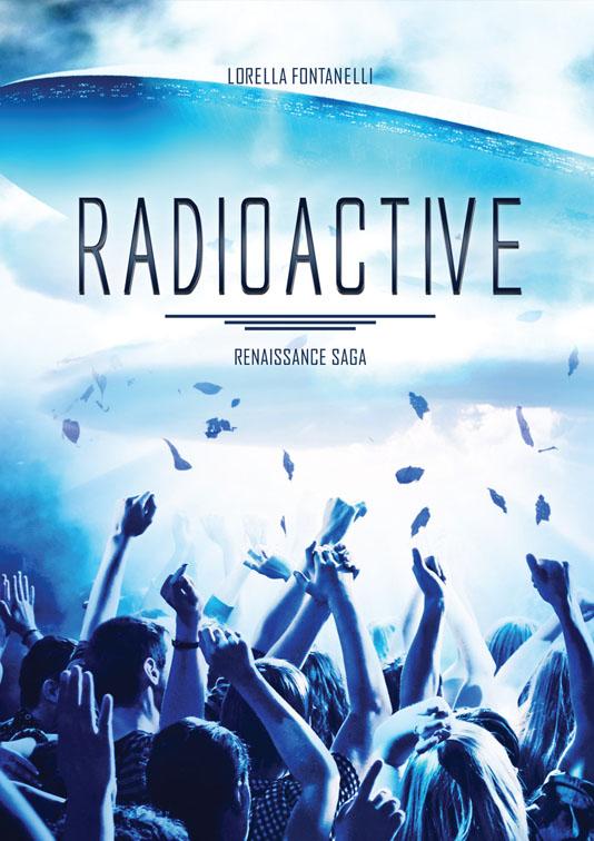 Radioactive - Lorella Fontanelli