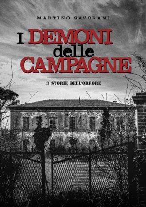 I Demoni delle campagne - Martino Savorani