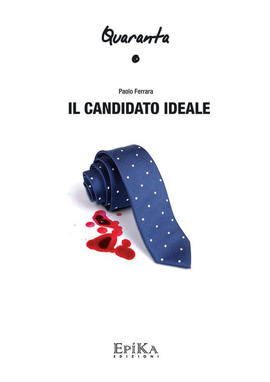Il candidato ideale - Paolo Ferrara