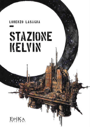 Stazione Kelvin - Lorenzo Lasagna