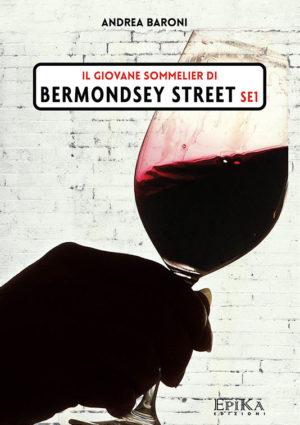 Il giovane sommellier di Bermondsey Street - Andrea Baroni