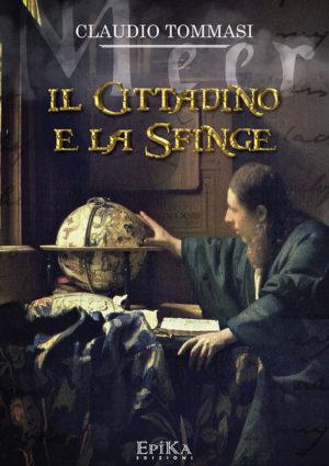 Il cittadino e la sfinge - Claudio Tommasi