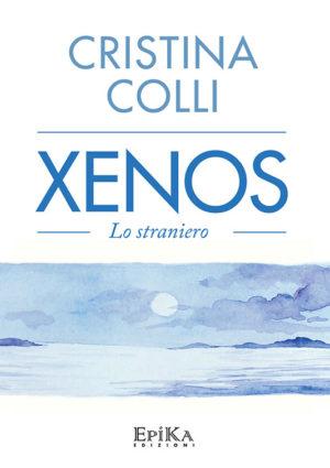 Xenox - lo straniero - Cristina Colli