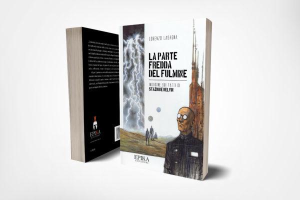 La Parte fredda del fulmine - Lorenzo Lasagna
