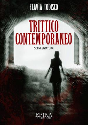 Trittico contemporaneo - Flavia Todisco