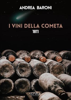 I vini della cometa - Andrea Baroni