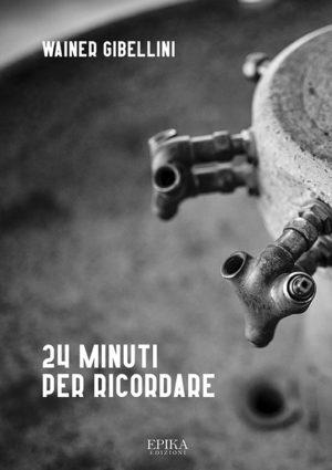 24 minuti per ricordare
