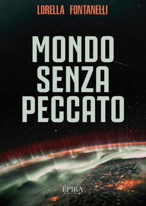 Mondo senza peccato - Lorella Fontanelli