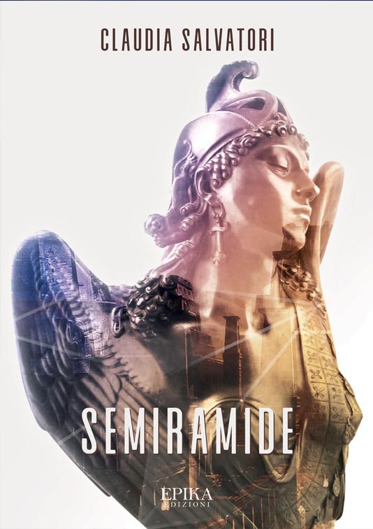 Semiramide - Claudia Salvatori