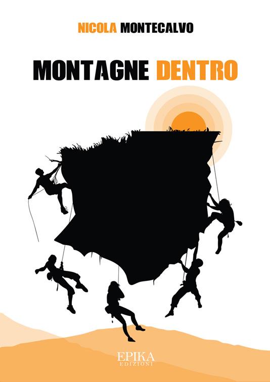 Montagne dentro - Nicola Montecalvo