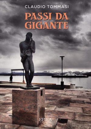 Passi da gigante - Claudio Tommasi
